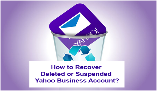 Recover Deleted or Suspended Yahoo Business Account