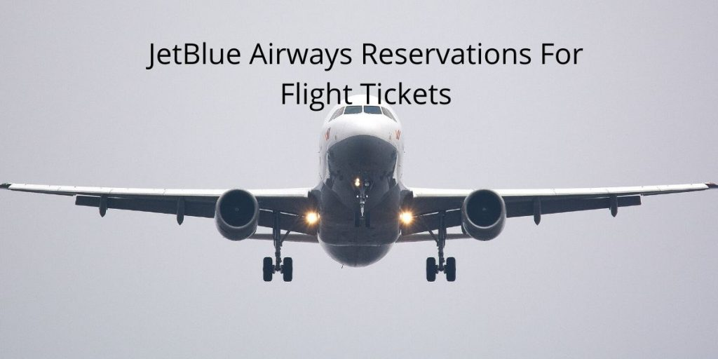 JetBlue Airways Reservations For Flight Tickets (1)