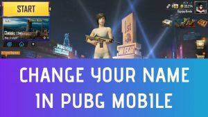 Change Name In PUBG Mobile