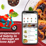 How Can Entrepreneurs Ensure Food Safety In The System Through An Ubereats Clone App?