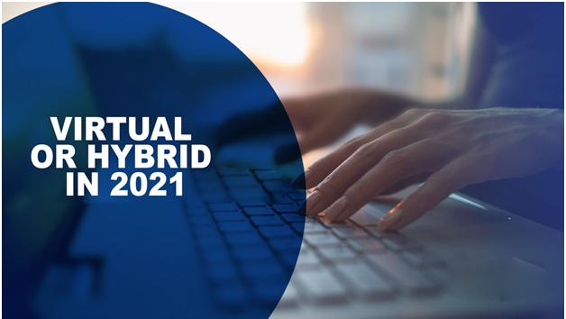 Virtual Or Hybrid