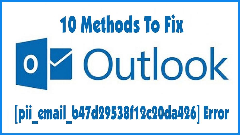 Fix [pii_email_b47d29538f12c20da426] Error