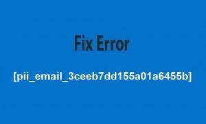 Error [pii_email_3ceeb7dd155a01a6455b]
