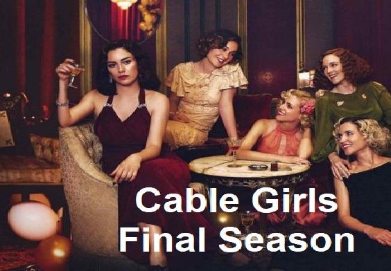 Netflix Cable Girls Final Season