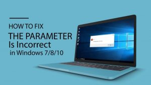 Fix The The Parameter Is Incorrect Error
